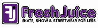 FRESH JUICE - SKATE, SNOW and STREETWARE for LESS